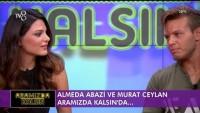 Murat Ceylan & Almeda Abazi   Aramızda Kalsın