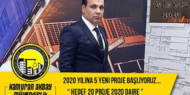 """Kamuran Akbay Mühendislik' te hedef """" 20 yeni proje 2020 yeni daire """""""