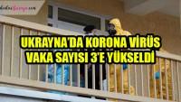 Ukrayna'da corona virüs vaka sayısı 3'e yükseldi
