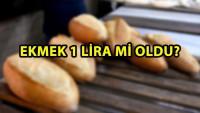 Ankara'da Halk Ekmek'te ekmek 1 lira mi oldu? Açıklama geldi!